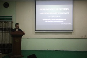 PERESMIAN/LAUNCHING RAUDLAH ISLAMIC ECONOMICS STUDY CLUB